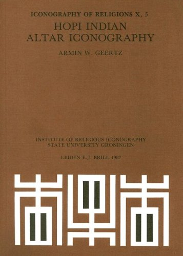 Hopi Indian Altar Iconography: Altar Iconography (Iconography of Religions X/5)