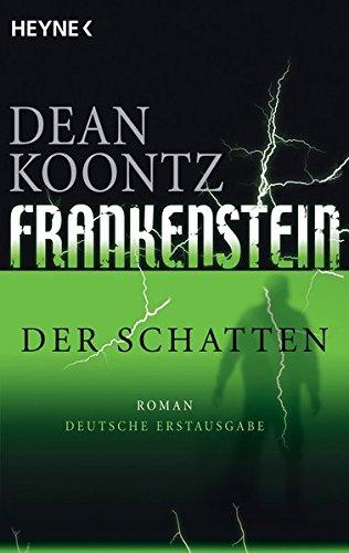 Der Schatten: Frankenstein 3: Roman