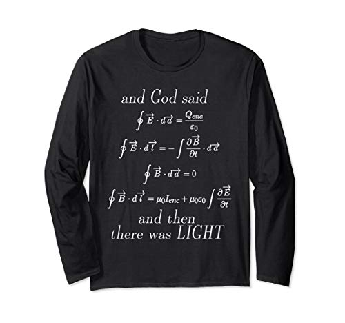 God Said Maxwell's Equations Integral Geeks Nerds T Shirts