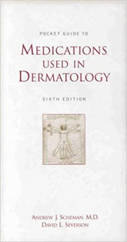 Pocket Guide to Medications Used in Dermatology