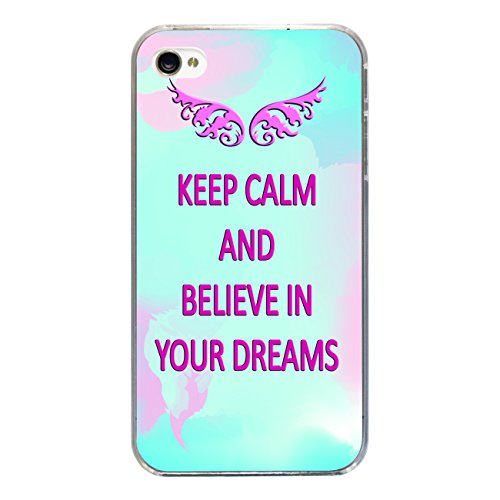 "Disagu Design Case Coque pour Apple iPhone 4s Housse etui coque pochette ""KEEP CALM AND BELIEVE IN YOUR DREAMS"""