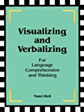 Visualizing and Verbalizing for Language Comprehension and Thinking, Bell, Nanci, 0945856016