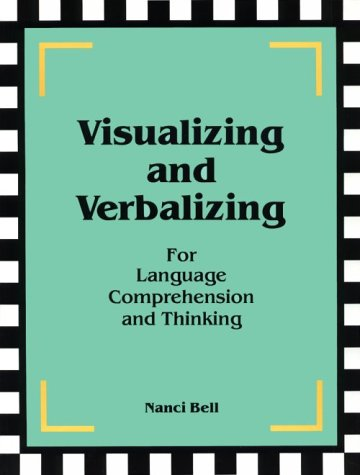 Visualizing and Verbalizing for Language Comprehension and Thinking by Nancibell Inc