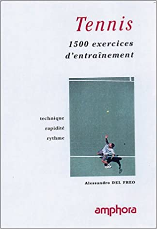 1500 exercices entrainement tennis