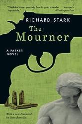 The Mourner: A Parker Novel (Parker Novels Book 4)