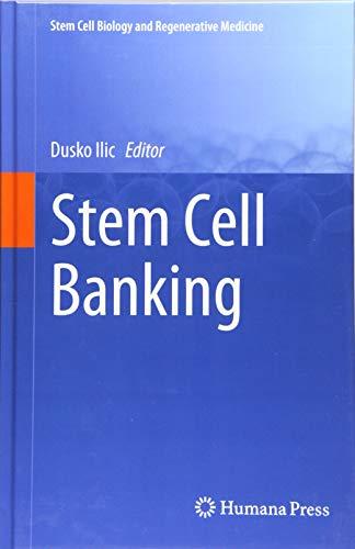 Stem Cell Banking (Stem Cell Biology and Regenerative Medicine) ()