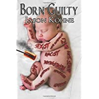 Born Guilty: Liable for Compensation Subject to Retaliation