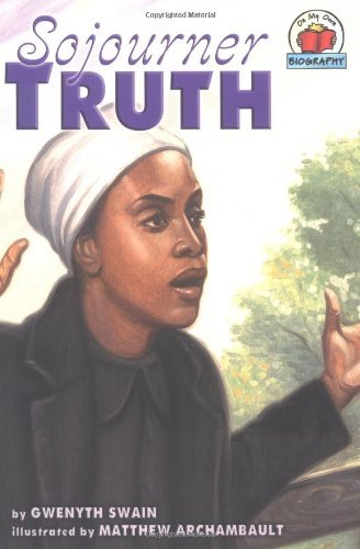 Download By Gwenyth Swain Sojourner Truth (On My Own Biographies) [Library Binding] pdf