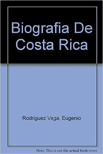 Biografia De Costa Rica