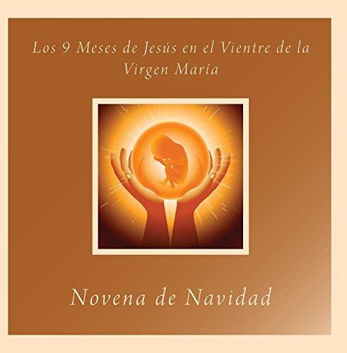 Price comparison product image Los 9 meses de Jesús en el Vientre de la Virgen María