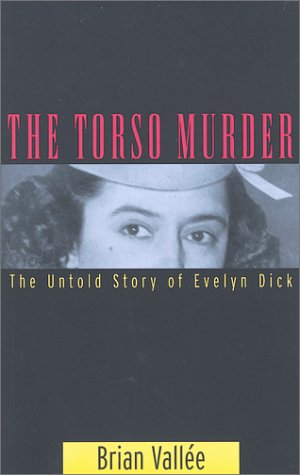 Torso Murder: The Untold Story of Evelyn ()
