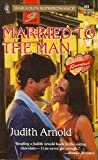 Married to the Man (Reunited), Judith Arnold, 0373706847