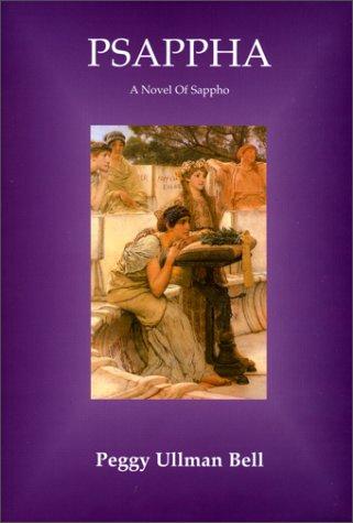 Read Online Psappha: A Novel of Sappho PDF