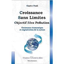 Croissance sans limites : Objectifs zéro pollution