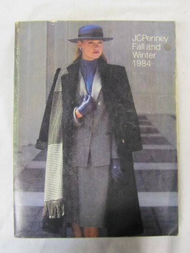 J C Penney Fall and Winter Catalog 1984 (Jcpenney Catalog)