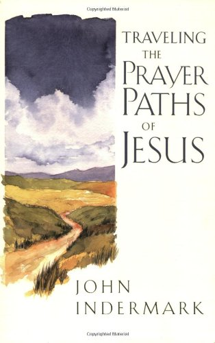 Traveling the Prayer Paths of Jesus (Prayer Chest)