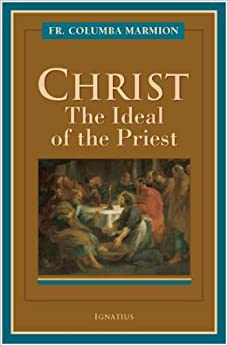 Book Christ: The Ideal of the Priest