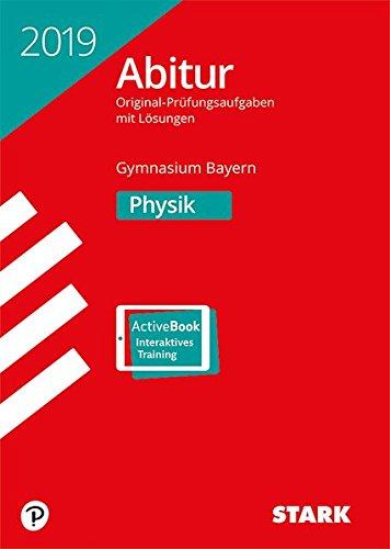 STARK Abiturprüfung Bayern 2019   Physik