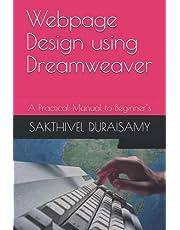 Webpage Design using Dreamweaver: A Practical Manual to Beginner's