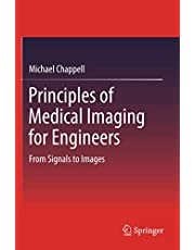 Principles of Medical Imaging for Engineers: From Signals to Images