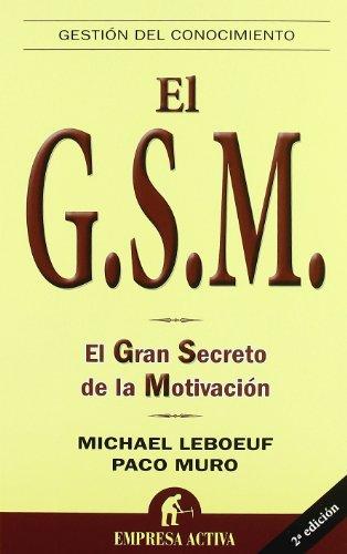 Descargar Libro Gsm: El Gran Secreto De La Motivación Francisco Muro Villalon