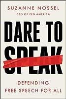 Dare to Speak: Defending Free Speech for All