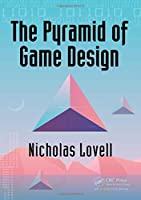 The Pyramid of Game Design: Designing, Producing and Launching Service Games Front Cover