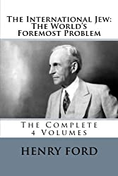 com henry ford books biography blog audiobooks kindle 1 4 the international jew the world s foremost problem the complete 4