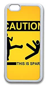 iphone 6 plus 5.5inch Case and Cover Sign Caution This Is Sparta Funny TPU Silicone Rubber Case Cover for iphone 6 plus 5.5inch White