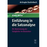 Einführung in die Satzanalyse (de Gruyter Studienbuch) (de Gruyter Studienbuch)