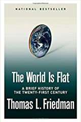 The World Is Flat: A Brief History of the Twenty-first Century Hardcover