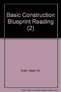 Basic construction blueprint reading book by mark w huth basic construction blue print reading malvernweather Choice Image