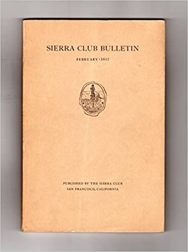 sierra club bulletin vol xxii no 1 february 1937 with ansel adams cedric wright photographs