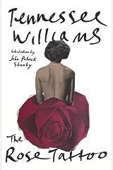 The Rose Tattoo Kindle Edition