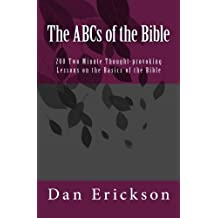The ABCs of the Bible: 200 Two Minute Lessons on the Basics of the Bible