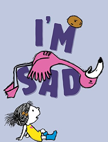 I'm Sad (The I'm Books) by Simon & Schuster Books for Young Readers