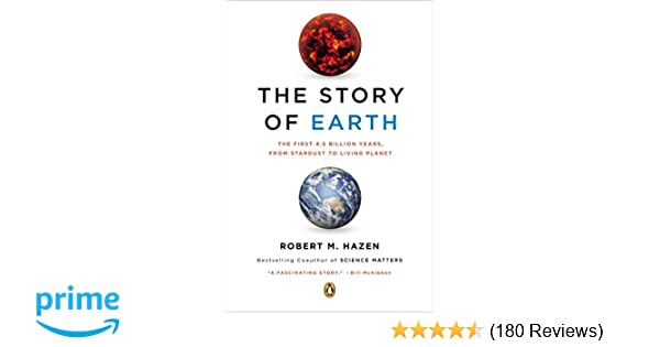 The story of earth the first 45 billion years from stardust to the story of earth the first 45 billion years from stardust to living planet robert m hazen 8601405279675 amazon books fandeluxe Image collections