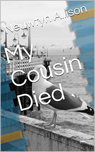My Cousin Died por Neuwtyn Allison