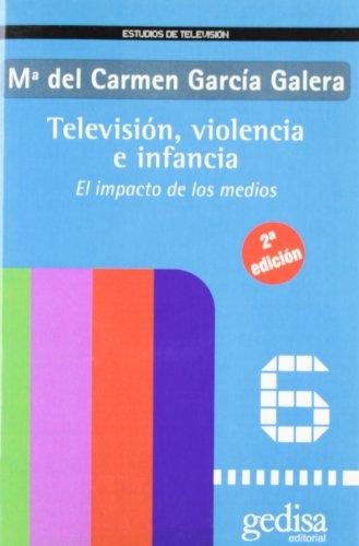 Descargar Libro Televisión, Violencia E Infancia Carmen Garcia Galera
