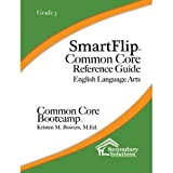 SmartFlip Common Core Reference Guide ELA, Grade 11/12 - Question Stems for Teaching Using the Common Core