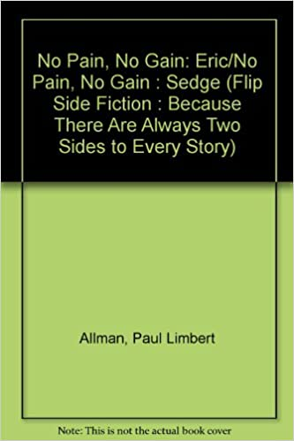 no gain without pain story