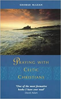 Book Praying with Celtic Christians
