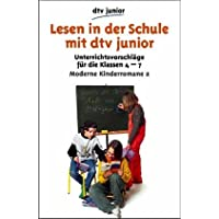 Lesen in der Schule mit dtv junior, Moderne Kinderromane 2