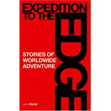 Expedition to the Edge: Stories of Worldwide Adventure