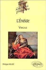 Virgile, Enéide par Philippe Heuzé