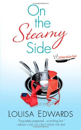 - On the Steamy Side (Recipe for Love)