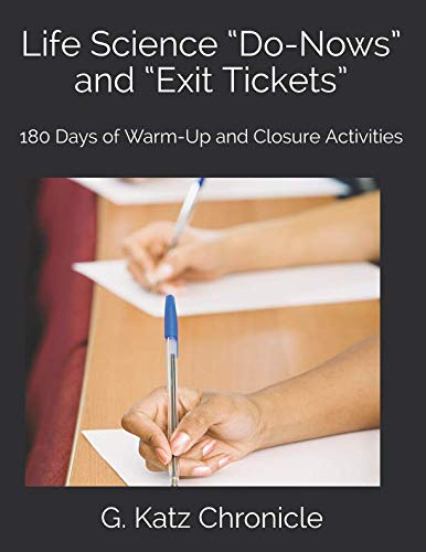 "Life Science ""Do-Nows"" and ""Exit Tickets"": 180 Days of Warm-Up and Closure Activities"