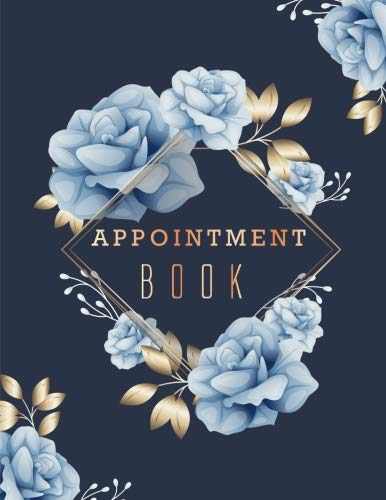 Appointment Book: Floral Cover 6 Column Appointments Notebook for Salons Hairdressers Spa Planner Hourly Undated Daily with Time 15 Minute Increments ... Book Daily and Hourly) (Volume 3) (Dental Schedule Book)