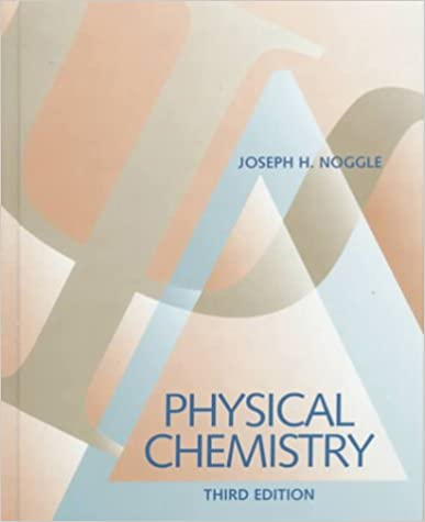 Physical chemistry 3rd edition part a and b joseph h noggle physical chemistry 3rd edition part a and b 3rd edition fandeluxe Gallery