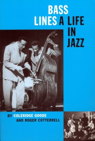 Bass Lines: A Life In Jazz